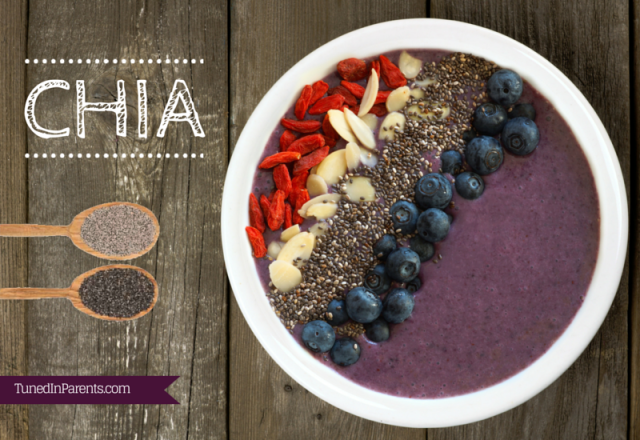 Tuned In Parents - Health Benefits of Chia Seeds
