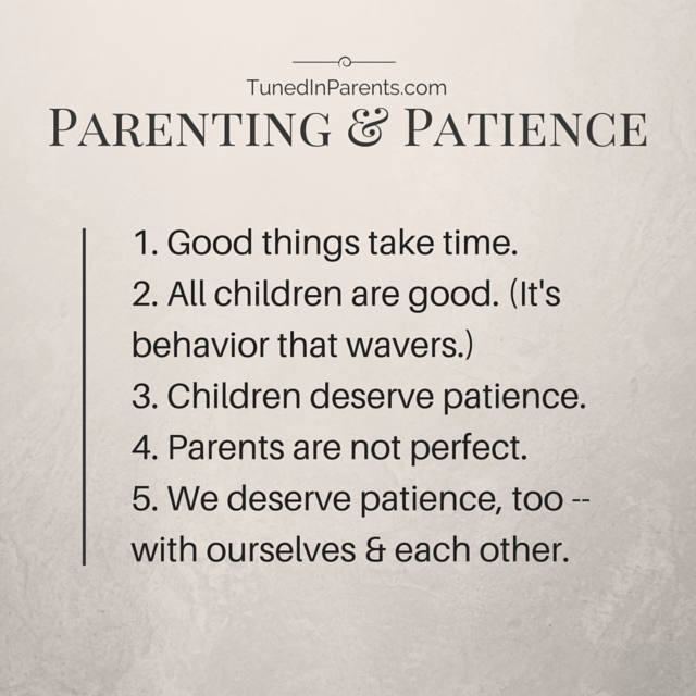 Tuned In Parents Parenting and Patience